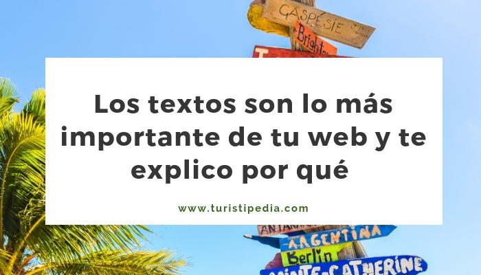 Por qué los textos son lo más importante de tu web 1