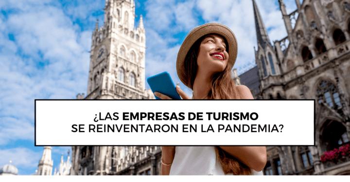 ¿Las empresas de turismo se reinventaron en la pandemia? 3